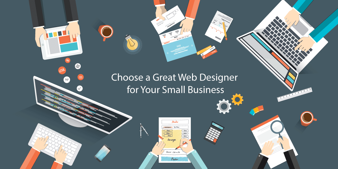 how to choose a great web designer for your small business